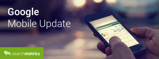 Google Mobile Update - Searchmetrics