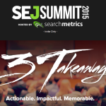 "Announcing the SEJ Summit: ""3 takeaways"" conference series"