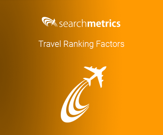 Travel Ranking Factors, Searchmetrics
