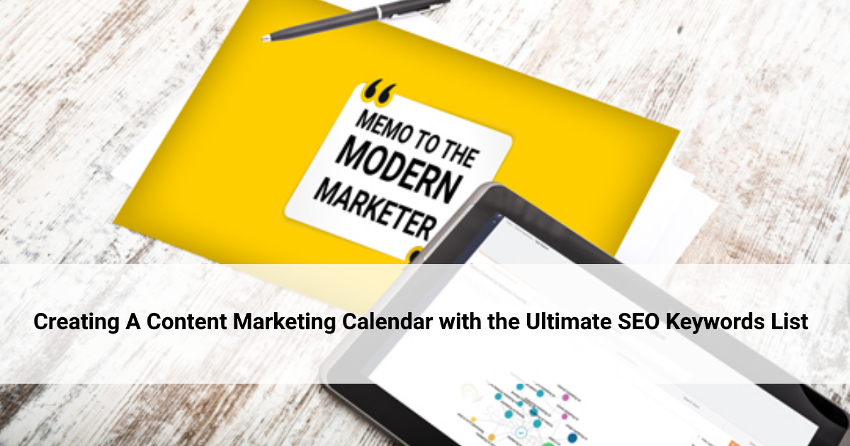 Memo to the Modern Marketer: Creating A Content Marketing