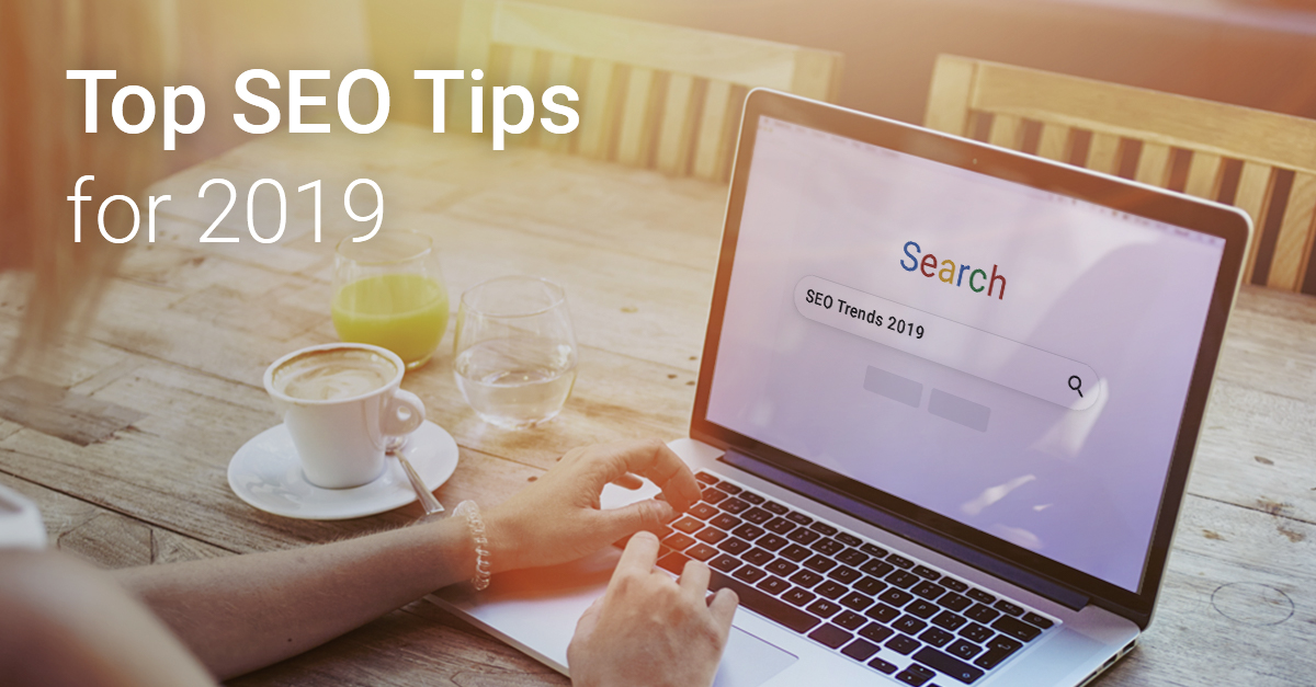 Your questions, our answers: 22 top tips for SEO in 2019