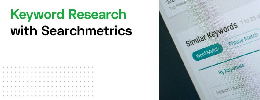 Keyword research with searchmetrics